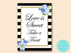 Love is sweet Sign Thank you sign please take by MagicalPrintable