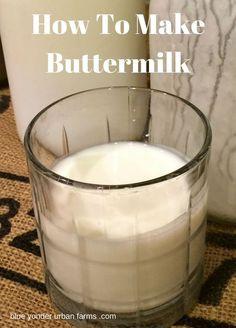 How To Make Buttermilk | Blue Yonder Urban Farms | Karen Coghlan | #howto #buttermilk #cultured | http://blueyonderurbanfarms.com/10906/how-to-make-buttermilk/