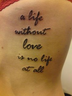 a life without love is no life at all - Ever After <3 Favorite quote from my favorite movie