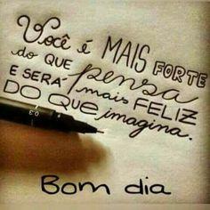 Bom dia!!! Acredite em você sempre!!!