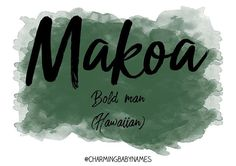 Cute Baby Names, Unique Baby Names, Cool Names, Hawaiian Names And Meanings, Names With Meaning, Name Inspiration, Character Inspiration, Hawaiian Quotes, Hawaiian Baby