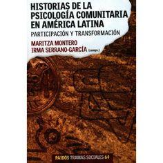 HISTORIA DE LA PSICOLOGIA COMUNITARIA EN AMERICA LATINA: PARTICIPACION Y TRANSFORMACION