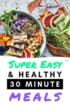 Awesome, easy and super healthy meal ideas for when you're short on time! #veganrecipes #glutenfree #healthyrecipes #wellness