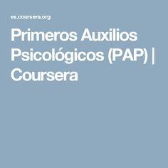 Primeros Auxilios Psicológicos (PAP) | Coursera