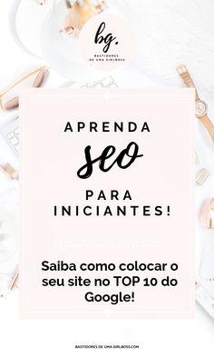 Melhore o SEO do seu site e apareça nas primeiras páginas do Google! Aprenda como levar um enxurrada de tráfego orgânico para o Blog. Confira aqui! #seoforbeginners #seoforbloggers #seoparainiciantes #seoparablog #rankinggoogle #dicasblogs #seo #marketingdigital #empreendedorismo #dicasparablogueiras