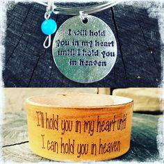 I will hold you in my heart until I can hold you in heaven.  Sometimes this little reminder is what you need to get you through a tough day when you're really missing them. Bangle & Cuff at www.harmoniecuffs.com #heaven #illholdyouinmyheartuntiliholdyouinheaven #bangles #cuff #leather #bracelets #harmoniethoughts #inspiration #encouragement #harmoniecuffs #imissyou #Lindsay