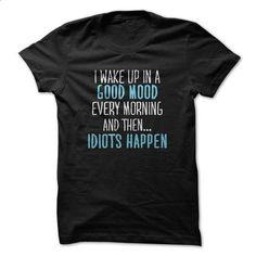 Idiots Happen - #party shirt #sorority tshirt. PURCHASE NOW => https://www.sunfrog.com/Funny/Idiots-Happen.html?68278