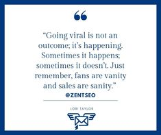GOING VIRAL IS NOT AN OUTCOME, IT'S HAPPENING, SOMETIMES IT HAPPENS.                                    - LORI TAYLOR  Don't forget to follow ................@zentseo @zentseo @zentseo  . #zentseo #digitalmarketingquotes #loritaylor #digitalmarketingstrategy #digitalmarketingtips #digitalmarketing2020 #digitalmarketingsolutions #digitalmarketinglife #marketingquotes #garyvaynerchuk #marketingadvice #businessgrowthstrategies #digitalmarketingindia #digitalmarketing… Digital Marketing Quotes, Digital Marketing Strategy, Marketing Articles, Gary Vaynerchuk, Don't Forget, Shit Happens, Learning, Math Equations, Blog