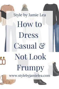 How to Dress Casual and Not Look Frumpy, Frumpy to Fabulous, Outfit Inspiration for Women, Womens Fashion, Style Guides for Women, Outfit Ideas for Women, How to Dress Casual and Cute, How to Dress Over 30, How to Dress Over 40, How to Dress Over 50, Style Tips for Women, Outfits with Leggings, Busy Mom Wardrobe Mom Wardrobe, Wardrobe Basics, Everyday Fashion, Mom Fashion, Fall Fashion, Womens Fashion, Fashion Tips, Fashion Trends, Winter Basics