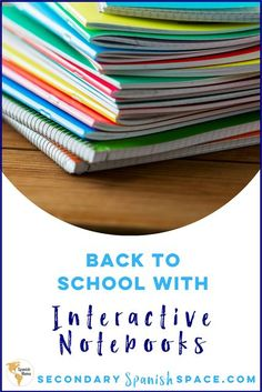 Back to Spanish Class: Interactive Notebooks   Secondary Spanish Space