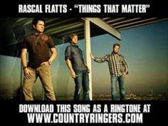 Rascal Flatts - Things That Matter [ New Video + Lyrics + Download ]