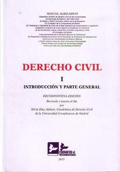 Derecho civil. I, Introducción y parte general / Manuel Albaladejo