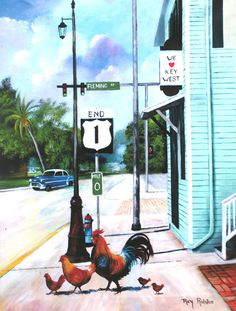 MILE MARKER by Ray Rolston Okay old as time why are these chickens getting ready to cross the road? Key West Florida, Florida Keys, Tropical Art, Tropical Paintings, Tropical Colors, Floral Paintings, Key West Chicken, Case Creole, Key West Decor