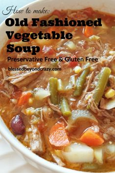 Old Fashioned Vegetable Soup 1