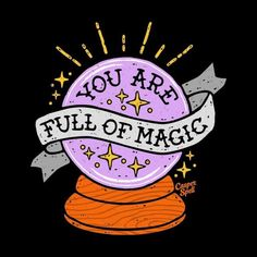 You Are Full of Magic Crystal Ball by Casper Spell Crystal Ball Magic Witch Fortune Gypsy Clipart Halloween Design Art Shirt Casper Spell Halloween Designs, Halloween Art, Halloween Witches, Halloween Decorations, Happy Halloween, Halloween Clipart, Kugel Tattoo, Witch Art, Witch Painting
