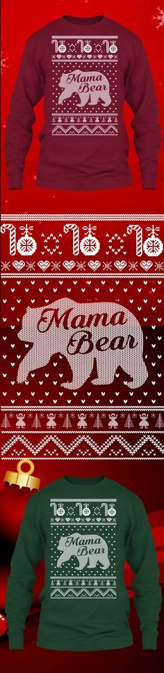 Mama Bear Christmas Sweater - Get this limited edition ugly Christmas Sweater just in time for the holidays! Only 2 days left for FREE SHIPPING, click to buy now!