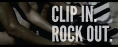 """Cycle class: """"Clip In. Rock Out"""""""