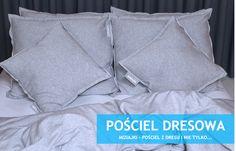 POŚCIEL DRESOWA - 100% BAWEŁNA. Oferujemy pościel z dresu i nie tylko... Zapraszamy na nasz oficjalny profil na FACEBOOKU !!