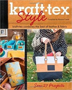Kraft Tex Style: Kraft Tex Combines the Best of Leather & Fabric: Sew 27 Projects: Amazon.de: Roxane Cerda: Fremdsprachige Bücher