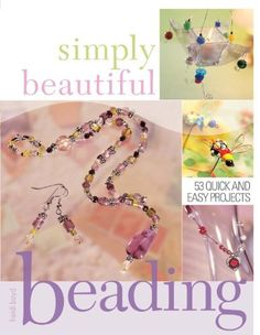 51 best heidi boyd books images on pinterest fairy tales simply beautiful beading 53 quick and easy projects fandeluxe Image collections