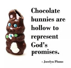 Uh no, bunnies are a sign of fertility and of renewal. The hollow ones are due to cheap ass candy companies.