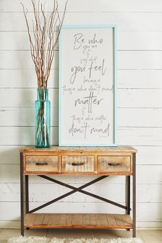 """Be Who You Are Say What You Feel Because Those Who Don't Mind Matter Dr Seuss - large wood sign wall art Inspirational Sign 46.5"""" x 22.5"""" by beachframesshop on Etsy https://www.etsy.com/listing/534375650/be-who-you-are-say-what-you-feel-because"""