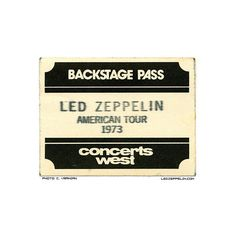 '73 U.S. Backstage Pass | Led Zeppelin - Official Website ❤ liked on Polyvore featuring fillers, music, accessories, tickets and misc