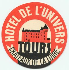 TOURS FRANCE HOTEL DE L'UNIVERS VINTAGE LUGGAGE LABEL | eBay
