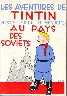 Tintin - Pastiches, parodies & pirates- Tintin reporter du petit vingtième au pays des soviets