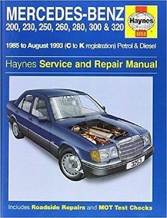 Mercedes Benz 124 Series (85-93) Service and Repair Manual
