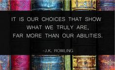 TOP CHOICES quotes and sayings : It is our choices that show what we truly are, for more than our abilities. Favorite Quotes, Best Quotes, Choose Quotes, Getting More Energy, Do What Is Right, Choose Life, Quotes By Famous People, Book Fandoms, Motivate Yourself