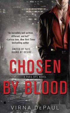 Chosen by Blood (Para-Ops Series #1) by Virna DePaul