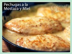 Pechugas de pollo con deliciosa salsa de mostaza y miel.