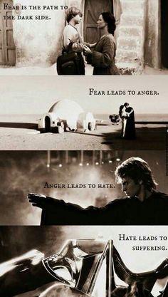 El miedo es el camino al lado oscuro. #StarWars