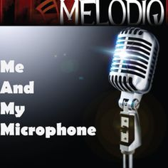 Stream Me And My Microphone by Melodiq from desktop or your mobile device Vintage Microphone, Thats Not My, Desktop