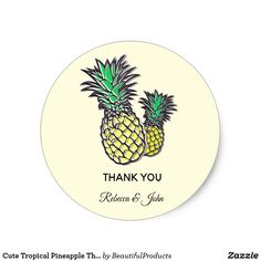 Shop Cute Tropical Pineapple Thank You Classic Sticker created by BeautifulProducts. Wedding Thank You, Wedding Gifts, Holiday Photos, Nursery Wall Art, Custom Clothes, Art For Kids, Pineapple, Tropical, Stickers