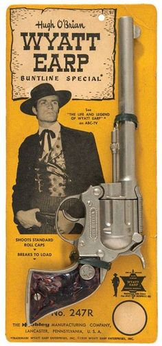 Wyatt Earp Buntline Special toy cap gun on carding, based on the gun from the ABC-TV western series the Life and Legend of Wyatt Earp, United States, by Hubley Manufacturing Company. Western Film, Western Art, Tarzan, Childhood Toys, Childhood Memories, Gi Joe, Hugh O'brian, Wyatt Earp, The Lone Ranger