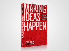 Making Ideas Happen: Overcoming the Obstacles Between Vision and Reality Best Books To Read, Great Books, New Books, Creative Bookshelves, Make It Happen, Wall Street Journal, Historical Fiction, Getting Things Done, Making Ideas