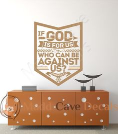 Romans 8:31 Who Can Be Against Us Vinyl Wall by MaddCaveDecals