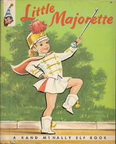 I was a majorette myself as a kid, so this book was one of my favorites.