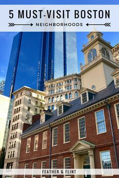 Old State House | 5 Must-Visit Boston Neighborhoods | Feather & Flint