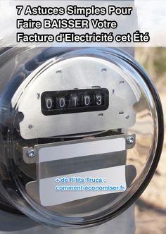 Voici 7 astuces simples pour économiser de l'électricité sans sacrifier votre confort. Découvrez l'astuce ici : http://www.comment-economiser.fr/7-astuces-simple-pour-baisser-la-facture-electrique-en-ete.html?utm_content=buffer7468f&utm_medium=social&utm_source=pinterest.com&utm_campaign=buffer