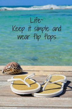 if I could I would go barefoot I would but I can do flip-flops too I geuss