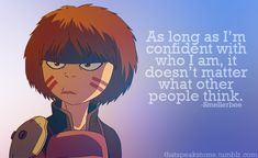 """""""As long as I'm confident with who I am, it doesn't matter what other people think."""""""