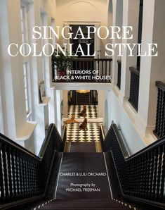 Booktopia has Singapore Colonial Style, Interiors of Black and White Houses by Charles Orchard. Buy a discounted Hardcover of Singapore Colonial Style online from Australia's leading online bookstore. British Colonial Decor, Modern Colonial, Colonial Style Homes, Bali, Colonial Architecture, Palace, White Houses, Decoration, House Design