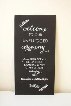 Unplugged Ceremony Wedding Sign