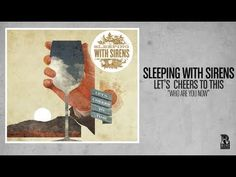 """Sleeping With Sirens //  """"Who Are You Now"""""""