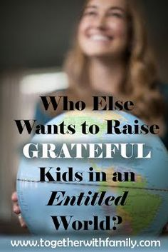Raising Grateful children in an Entitled World is not easy, this post share some practical tips on helping you ro so just that.