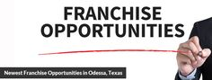 A big stumbling block for so many potential franchisees is deciding what type of business to purchase. It's hard to know what businesses can be profitable and for which ones you are best suited (which is why it's always a good idea to talk with a franchise consultant).  http://franchisingtexas.com/newest-franchise-opportunities-odessa-texas/