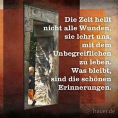 Trauerspruch Words Quotes, Wise Words, Sayings, Grief Dad, Christmas Ad, Mind Blown, Good To Know, Don't Forget, Wisdom